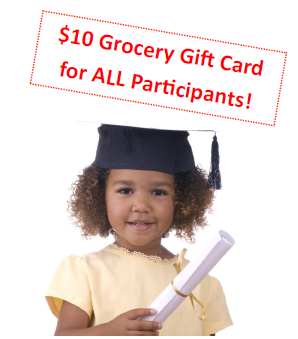 $10 Grocery Gift Card for all participants