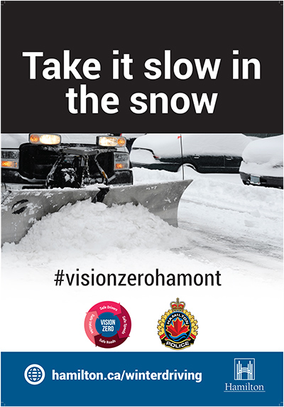City of Hamilton Winter Driving Poster: Take it slow in the snow