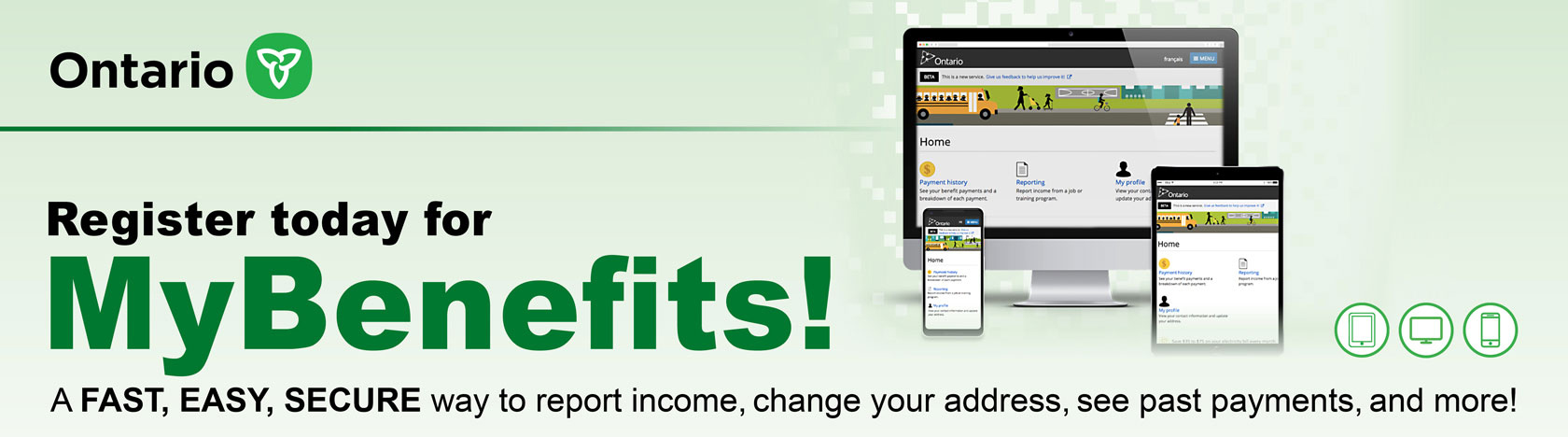 Register to access your OW file and submit your information online at MyBenefits.ca