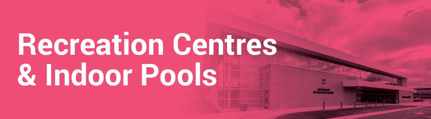 Recreation Centres & Indoor Pools