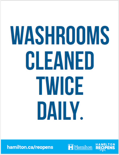 Example washroom sign: Washrooms Cleaned Twice Daily
