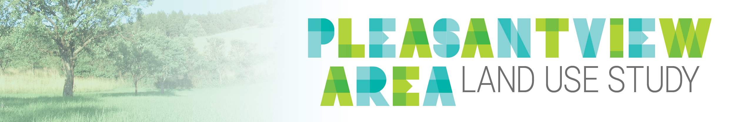 Decorative banner for Pleasantview Area Land Use Study