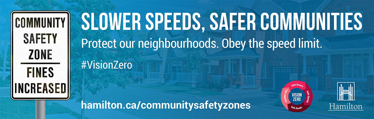 Banner for Community Safety Zones in Hamilton