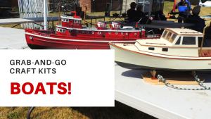 """Hamilton Museum of Steam & Technology - August Grab-and-Go Activity Kit: """"I Like Big Boats!"""""""
