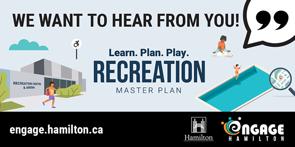 Promotion for We want to hear from you about the Recreation Master Plan