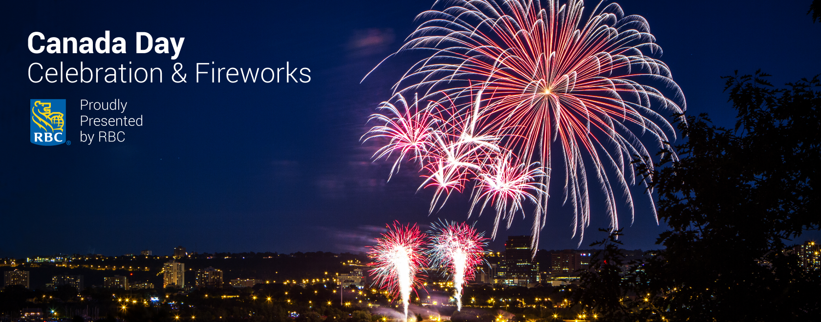 "Fireworks above the city with the text ""Canada Day Celebration & Fireworks Proudly presented by RBC"""