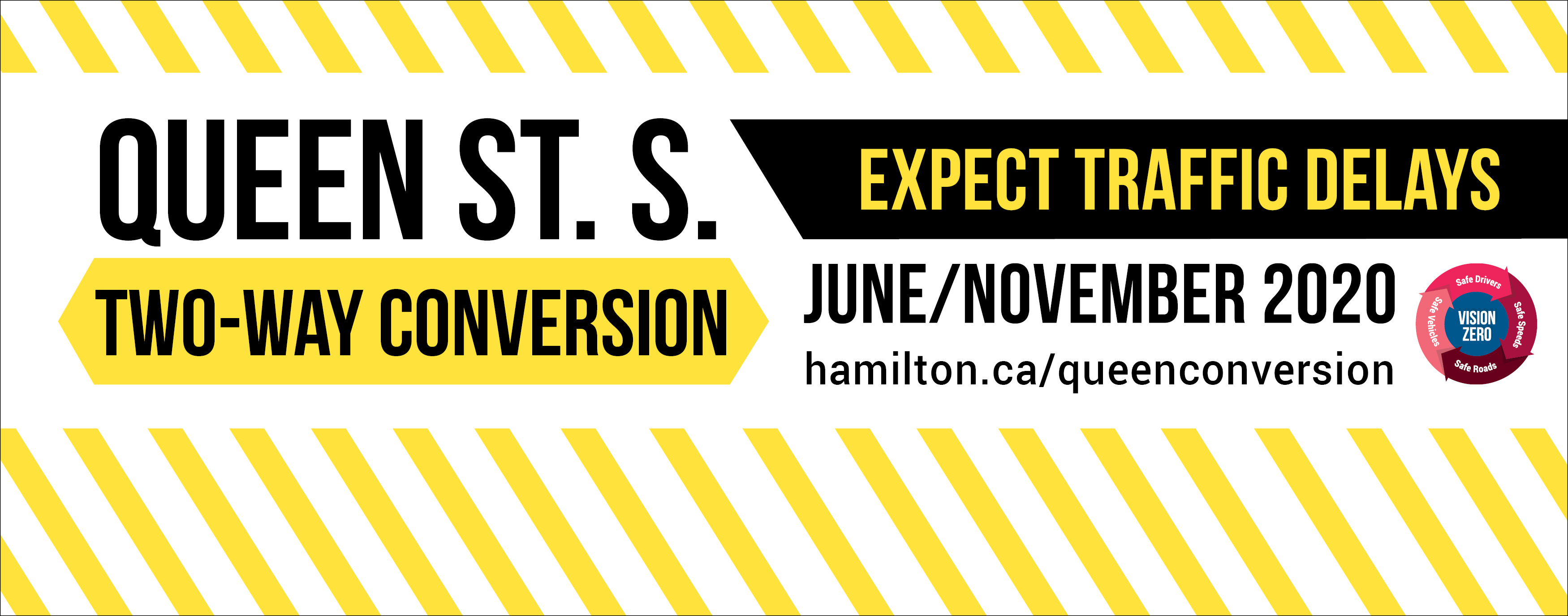 Slider for Queen Street South 2-way Conversion from June to November 2020