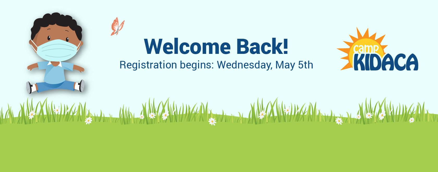 Welcome back Camp Kidaca. Registration opens May 5th