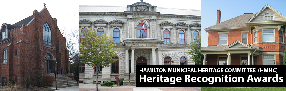 Service at a Glance for Hamilton Municipal Heritage Committee Heritage Recognition Awards